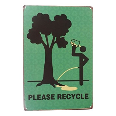 Please Recycle Funny Tin Sign Bar PubガレージDinerカフェホーム壁の装飾ホームデコレーションアートポスターレトロヴィンテージ
