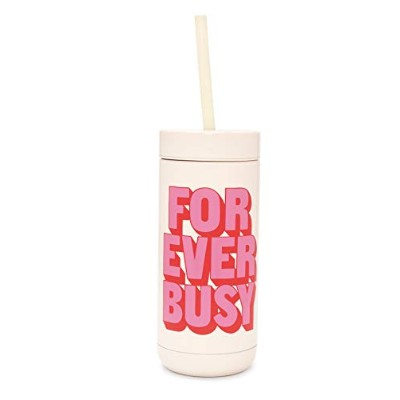 ban. Do Sip Sip Tumbler With Straw(ステンレススチール)、Forever Busy