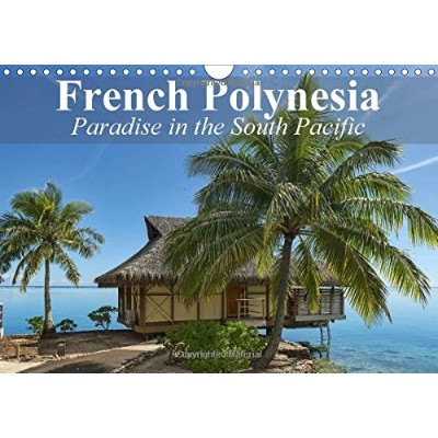 French Polynesia Paradise in the South Pacific 2017: French Polynesia is Still About as Dreamy as...