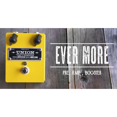 UNION Tube & Transistor / Ever More (エヴァー・モア) Clean Booster【送料無料】
