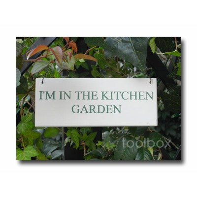 ガーデン・サイン「I'M IN THE KITCHEN GARDEN」