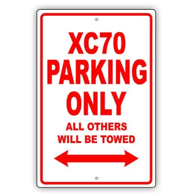 "VOLVO XC70 Parking Only All Others Will Be Towed Ridiculous おもしろノベルティガレージアルミサインプレート 8""x12"" 6016S"
