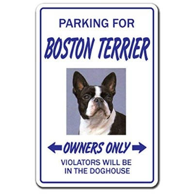 PARKING FOR DOG OWNERS ONLY サインボード:犬種別 オーナー専用 駐車スペース 標識 看板 MADE IN U.S.A [並行輸入品] (ボストンテリア)