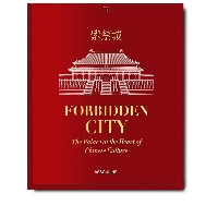 Assouline Forbidden City: The Palace at the Heart of Chinese Culture