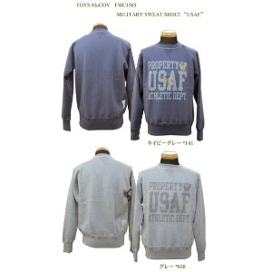 "TOYS McCOY (トイズマッコイ) MILITARY SWEAT SHIRT ""USAF""TMC1565-15AW「P」"