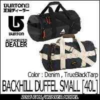 16-17 ダッフルバッグ BURTON バートン 【 BACKHILL DUFFEL SMALL 】 【 40L 】 Color Denim/TrueBlackTarp TRAVEL BAGS...