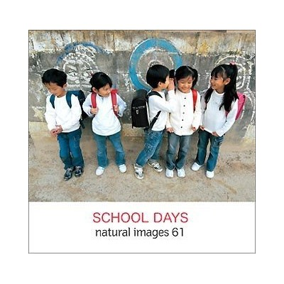 naturalimages Vol.61 SCHOOL DAYS