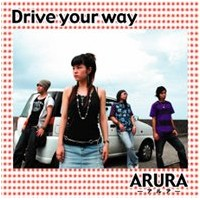 CD ARURA(アルア)/CD『Drive your way』
