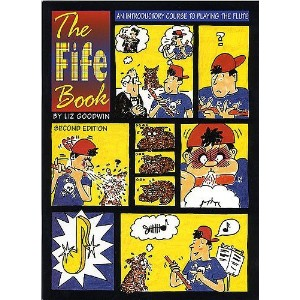 The Fife Book - An Introductory Course To Playing The Flute / ファイヤー・ブック - フルート演奏入門コース