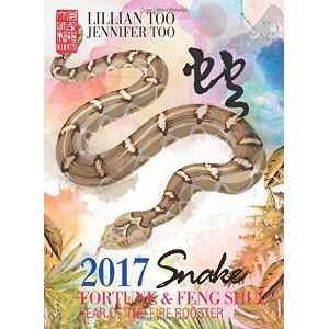 Lillian Too & Jennifer Too Fortune & Feng Shui 2017 Snake