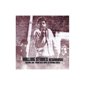 Rolling Stones Beginnings - From Blue Boys To Playing Chess 輸入盤 【CD】
