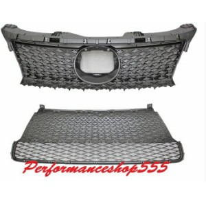 レクサス グリル FRONT UPPER + LOWER BUMPER GRILLE FOR LEXUS CT200H '2014-'2016 F SPORT STYLE レクサスCT200H...