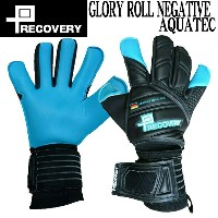 GLORY ROLL NEGATIVE AQUATEC【PRECOVERY】プレカバリー キーパーグローブ17SS(PRJ1702)*00