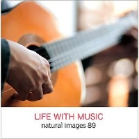 natural images Vol.89 LIFE WITH MUSIC