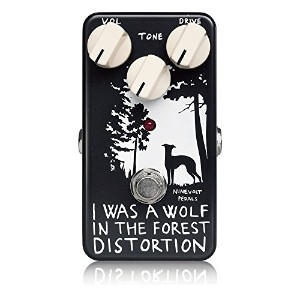 NINEVOLT PEDALS ナインボルトペダルズ ディストーション I WAS A WOLF IN THE FOREST DISTORTION