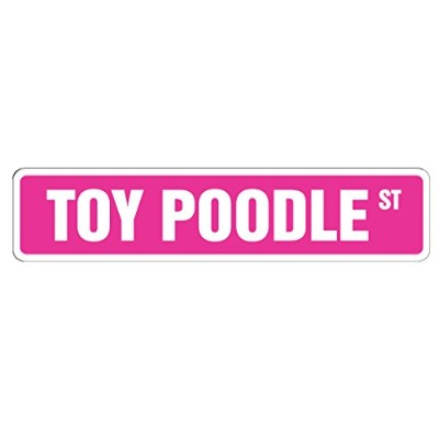 TOY POODLE ストリートサインボード:トイプードル 英語 道路標識 アメリカ看板 MADE IN U.S.A [並行輸入品]