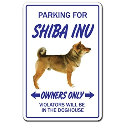 PARKING FOR SHIBA INU OWNERS ONLY サインボード:柴犬 オーナー専用 駐車スペース 標識 看板 MADE IN U.S.A [並行輸入品]