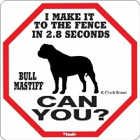 Bullmastiff 2.8 Seconds Sign by signs up