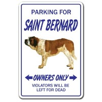 PARKING FOR SAINT BERNARD OWNERS ONLY サインボード:セントバーナード オーナー専用 駐車スペース 標識 看板 MADE IN U.S.A [並行輸入品]