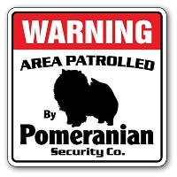WARNING AREA PATROLLED By Pomeranian Security Co.サインボード:ポメラニアン 警備会社 セキュリティー パトロール 看板 Made in U.S.A ...