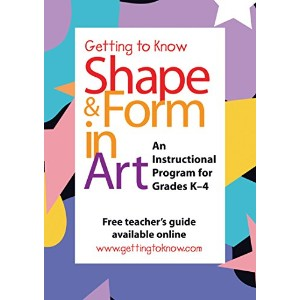 (Getting To Know) Shape and Form in Art
