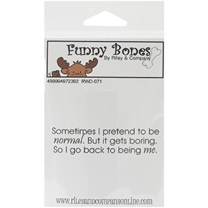 "Riley & Company Funny Bones Cling Mounted Stamp 3""X.75""-Pretending To Be Normal (並行輸入品)"