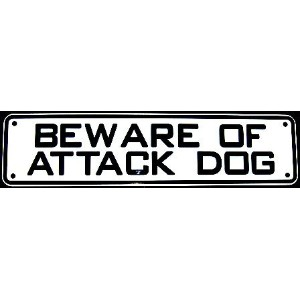BEWARE OF ATTACK DOG - SIGN by Jelly BeadZテつョ