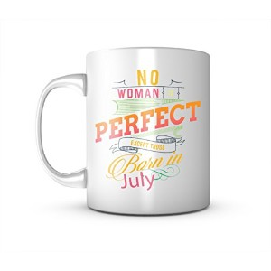 No Woman Is Perfect Except Those Born In July レディース お誕生日 Tシャツ