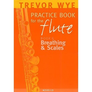A Trevor Wye Practice Book For The Flute Volume 5: Breathing And Scales / トレバー・ワイ フルートのための教則本 ボリューム...