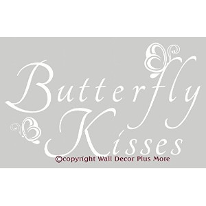 Wall Decor Plus More Butterfly Kisses Wall Vinyl Sticker Saying Decal 23.5W x 14H - White White ...