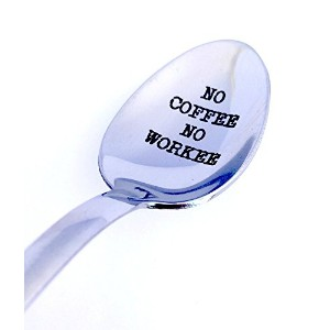 Engravedスプーンnoコーヒーno workee by weenca-coffe spoon-perfect Gifts for HerまたはHim /母の日/ Coffee Loversギフト