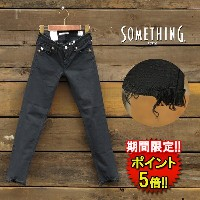 サムシング ジーンズ【SOMETHING】 CUTOFF JEANS SKINNY (SEA06-975) Lady's □