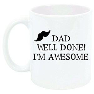 """"""" Dad Well Done I ' m Awesome """" Funnyマグ、父の日誕生日新しいDad"""