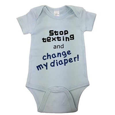 Cute Baby One-piece Bodysuit - Stop Texting and Change My Diaper by Ella Jackson