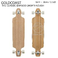 GOLDCOAST スケートボード ロンスケ ロングスケートボード THE CLASSIC BAMBOO DROP THROUGH SKATEBOARD スノーボード オフトレ ゴールドコースト