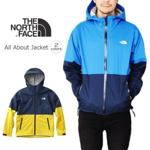 20%OFF ノースフェイス THE NORTH FACE All About Jacket オール アバウト ジャケット NP11618 [WA]【FKOH】【DEAL】