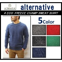 【alternative apparel/オルタナティブアパレル】-ECO FREECE CHAMP SWEAT SHIRT-