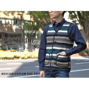 【WESTRIDE/ウエストライド】ベスト/MEXCIAN OUTLAW RUG VEST★REAL DEAL
