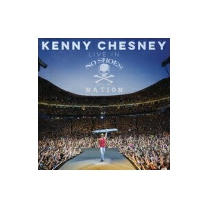 Kenny Chesney ケニーチェスニー / Live In No Shoes Nation 輸入盤 【CD】