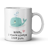 Funny Inspirationalキュートママ11オンスセラミックマグ、I Whale Always Love You母の日ギフトfor Mom Grandmom