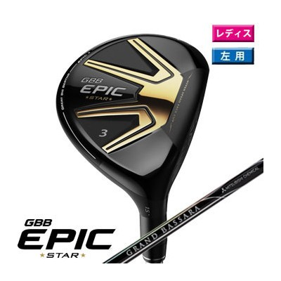 キャロウェイ 2018 WOMEN'S GBB EPIC STAR フェアウェイウッド 左用 US仕様 Mitsubishi Grand Bassara 39 Graphite Womens...