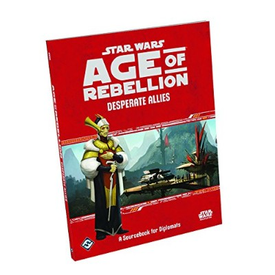 Star Wars Age of Rebellion Rpg - Desperate Allies Sourcebook