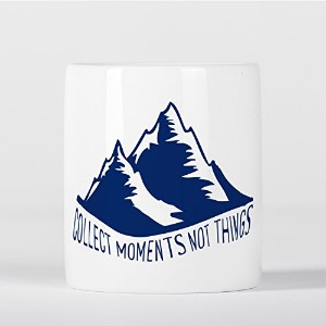 Collect Moments Not Things Inspirational Motivational Quote Mountains 貯金箱