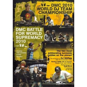 DMC World DJ Team Championship & Battle For World Supremacy 2010 [DVD]