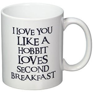 I Love You Like a Hobbit Loves Second Breakfast 11オンスコーヒーマグwillcallyou