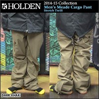 2015 HOLDEN Meade Cargo Pant-Stretch Twill (ホールデン)スノーウェア S DARK-KHAKI