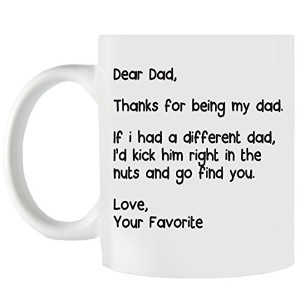 Dear Dad , My Dadていただきありがとうございます。If I Had a Different Dad , I ' d Kick Him右in the Nuts and Go Find...