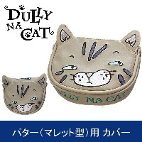 DULLY NA CAT GOLF PUTTER COVER MALLET TYPE (ダリーナキャット ゴルフ パター(マレット型)用 ヘッドカバー)