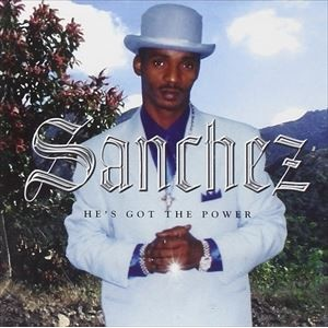 【輸入盤】SANCHEZ サンチェス/HE'S GOT THE POWER(CD)