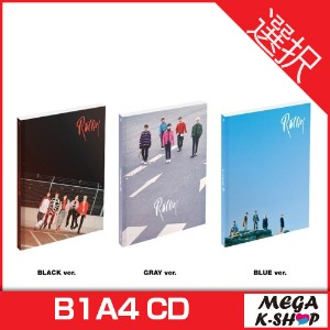 [初回限定ポスター] B1A4 - ROLLIN' (7TH Mini Album) [BLACK ver./ GRAY ver./ BLUE ver. 選択]
